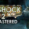 Baixar BioShock 2 Remastered (PC) + Crack