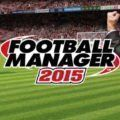 Baixar Football Manager 2015 (PC) + Crack