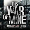 Baixar This War of Mine: Anniversary Edition (PC) 2016 + Crack